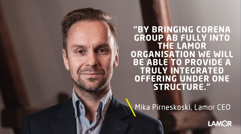 """Mika Pirneskoski: By bringing Corena Group Ab fully into the Lamor organisation we will be able to provide a truly integrated offering under one structure."""""""